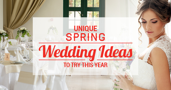 Unique Spring Wedding Ideas to Try This Year: Part 1